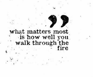 quote, fire, and life image