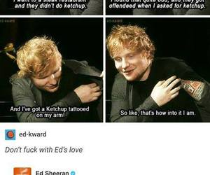 ed sheeran, ketchup, and funny image