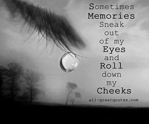 memories, tears, and quotes image