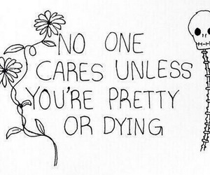 pretty, quotes, and dying image