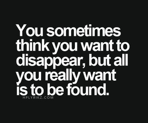 quote, disappear, and found image