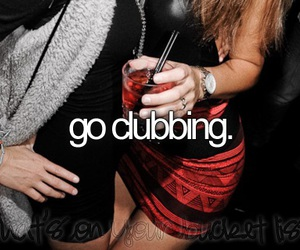 clubbing, party, and bucket list image
