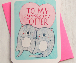 love, card, and otter image