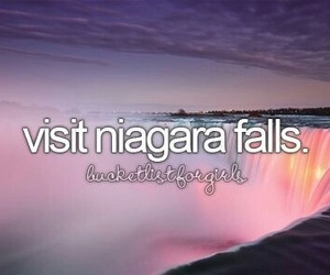 bucket list, niagara falls, and travel image