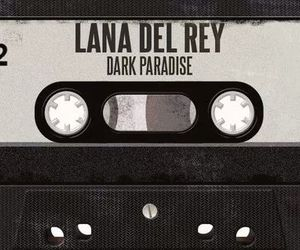 lana del rey, dark paradise, and music image