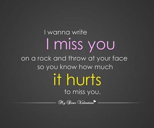 hurt, quotes, and miss image