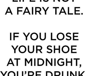 life, drunk, and shoe image