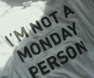monday, person, and shirt image