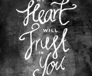 trust, god, and heart image