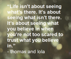 believe, life, and trust image