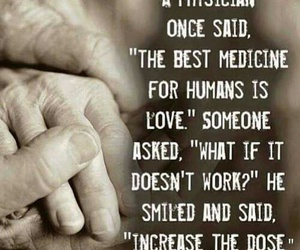 love, medicine, and quotes image