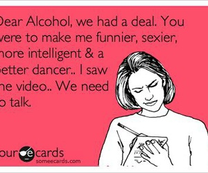 alcohol, funny, and sexy image