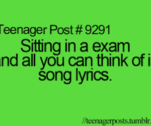 exam, Lyrics, and teenager post image