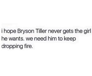 funny, quote, and bryson tiller image