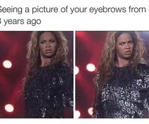 eyebrows, beyoncé, and funny image