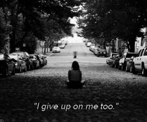 sad, quote, and give up image
