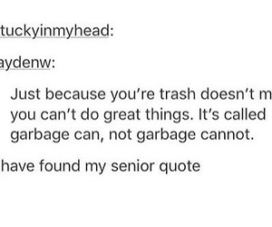 funny, garbage, and motivation image