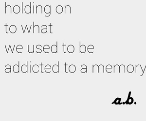 hold, memories, and move on image