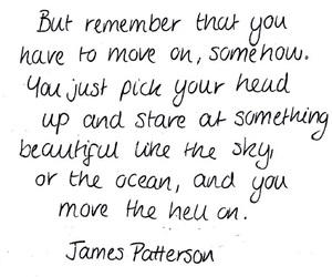 quotes, move on, and james patterson image