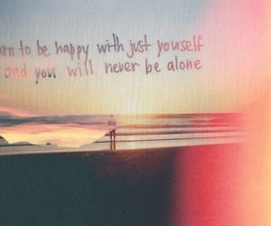 happy, quote, and alone image