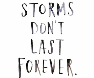 inspiration, quote, and storms image