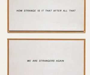 quote, background, and strangers image