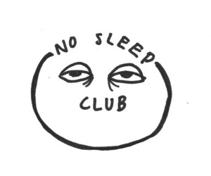 sleep, club, and no sleep image