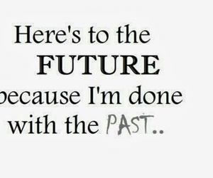 future, quote, and past image
