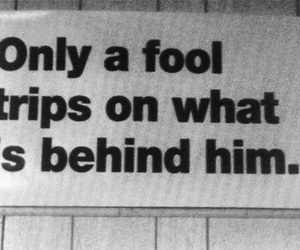 fool, quote, and learn image