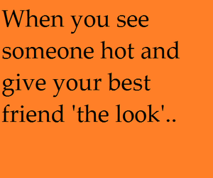best friend, text, and the look image
