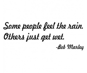 quotes, rain, and bob marley image