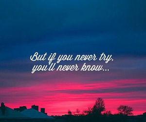 try, quote, and know image