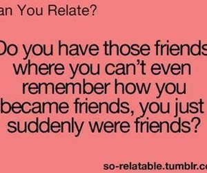 friends, true, and lol image