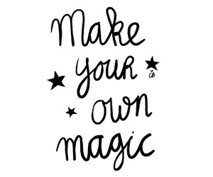 magic, quote, and life image