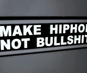 hip hop, bullshit, and music image