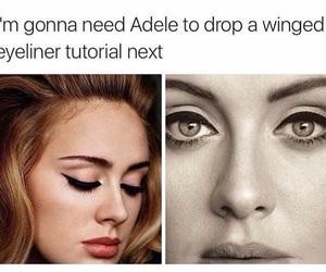 Adele, eyeliner, and funny image