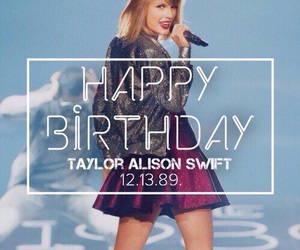 Taylor Swift, 1989, and happy birthday image