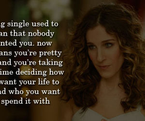 quote, satc, and SexAndTheCity image
