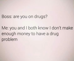 funny, money, and drugs image