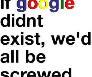 google, quote, and lol image