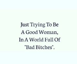 bitches, good, and women image