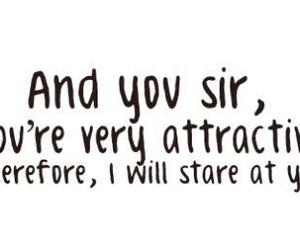 attractive, quote, and stare image