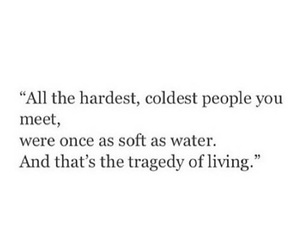 quotes, life, and tragedy image