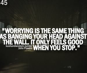 quote, stop, and worry image