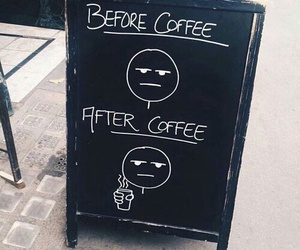 coffee, funny, and before image