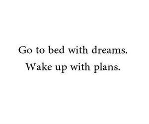 Dream, plans, and quote image