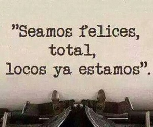 frases, loco, and madness image
