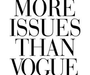 vogue, quotes, and issues image
