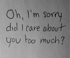 quotes, sorry, and care image