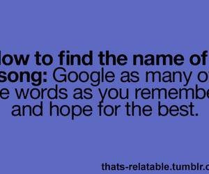 google, song, and quote image